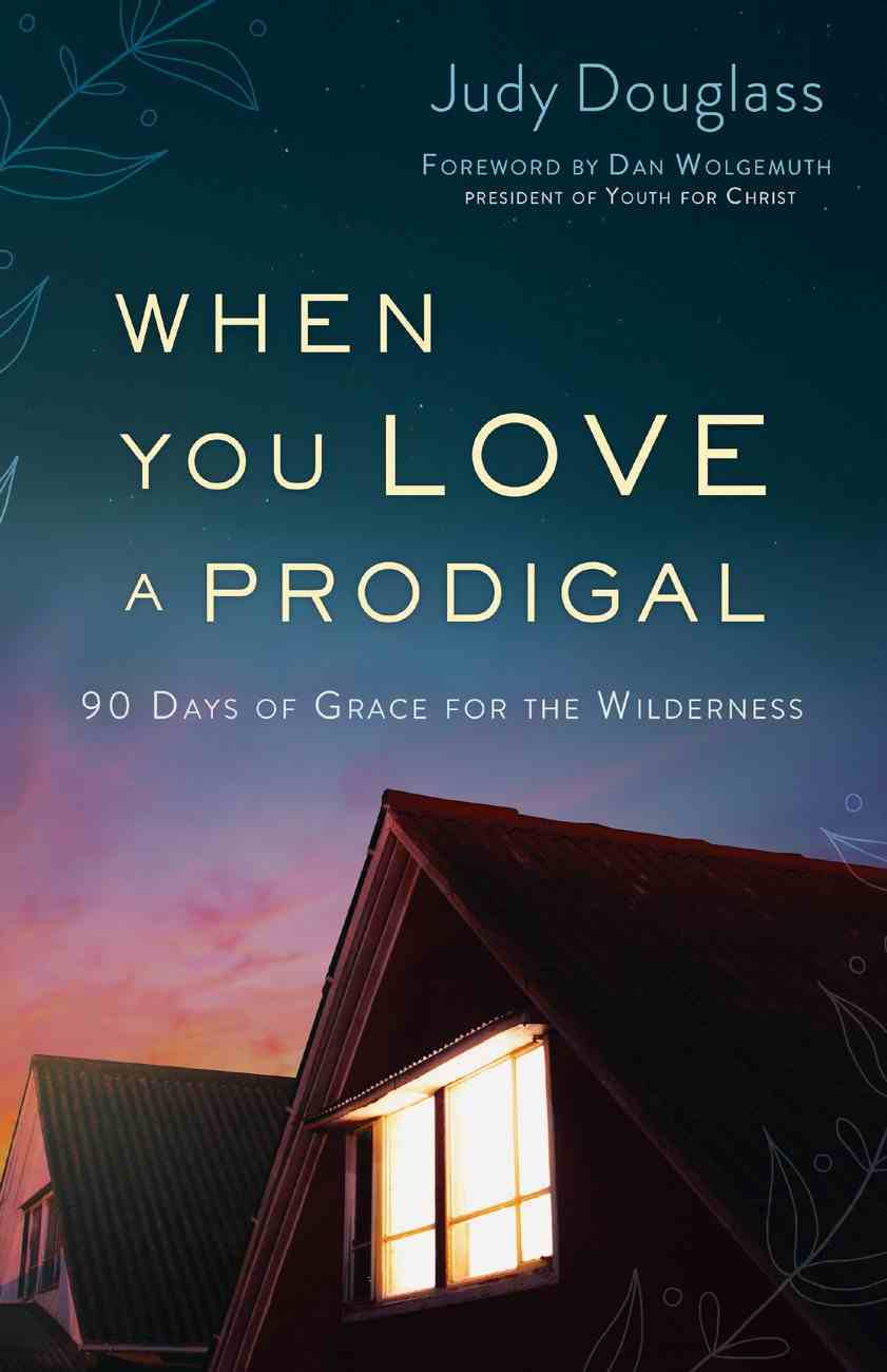 When You Love a Prodigal eBook