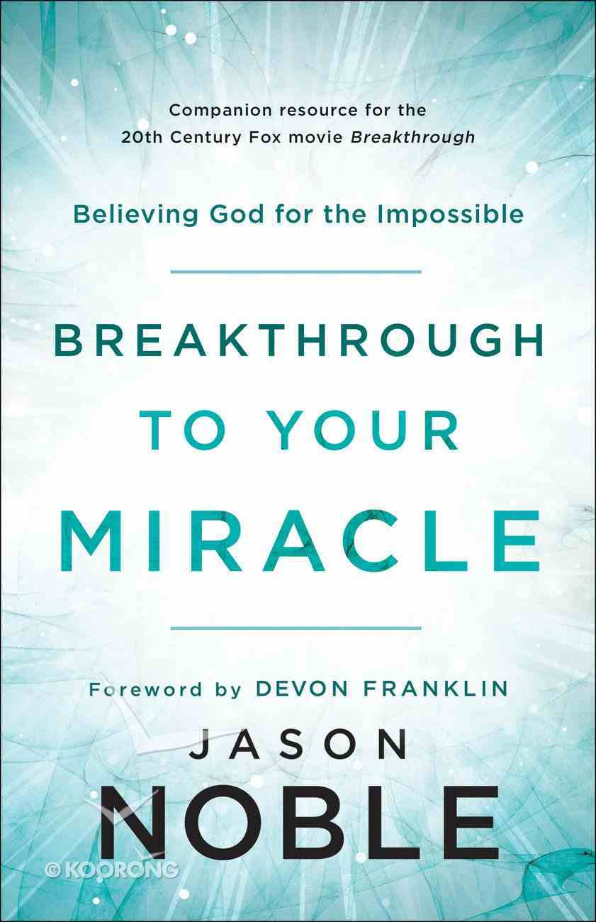 Breakthrough to Your Miracle eBook