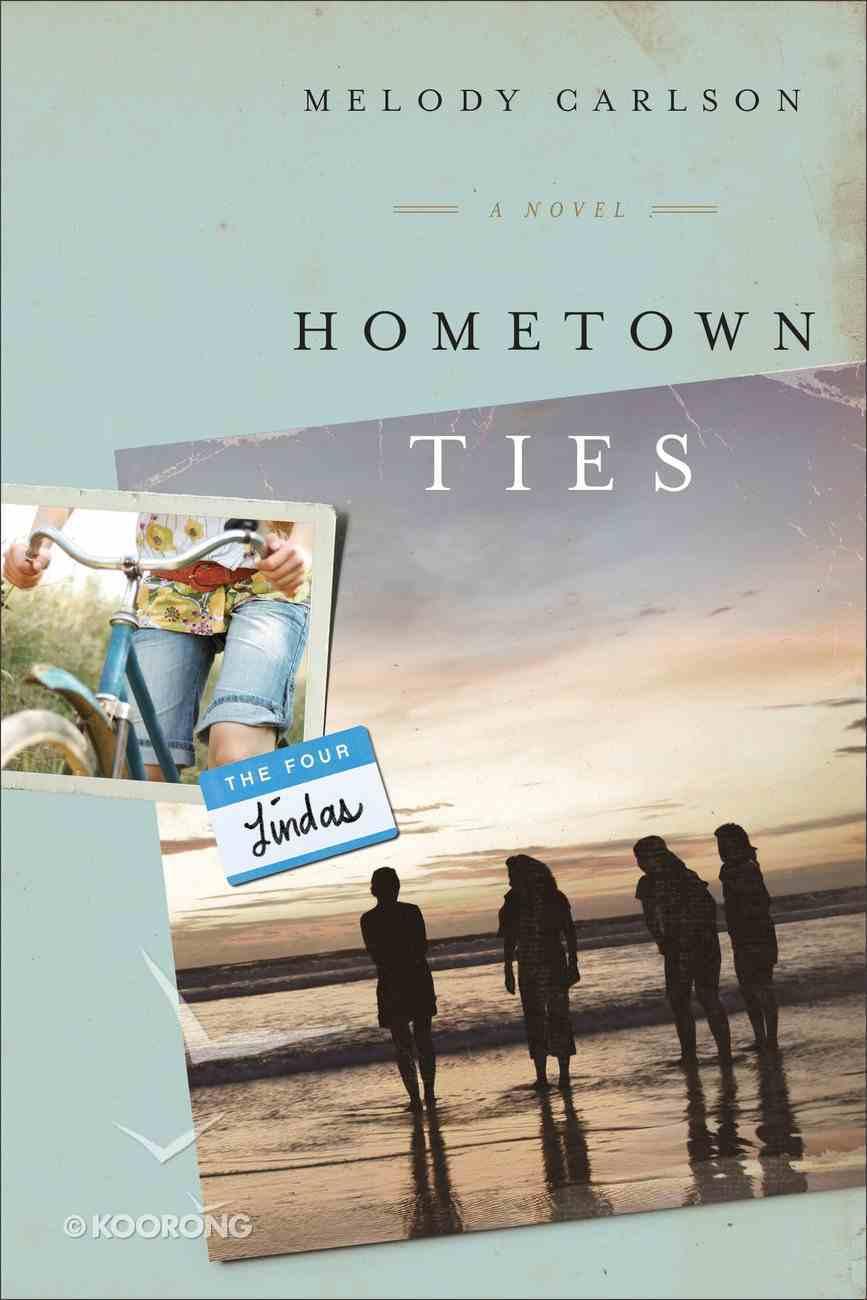 Hometown Ties (#02 in Four Lindas Series) eBook
