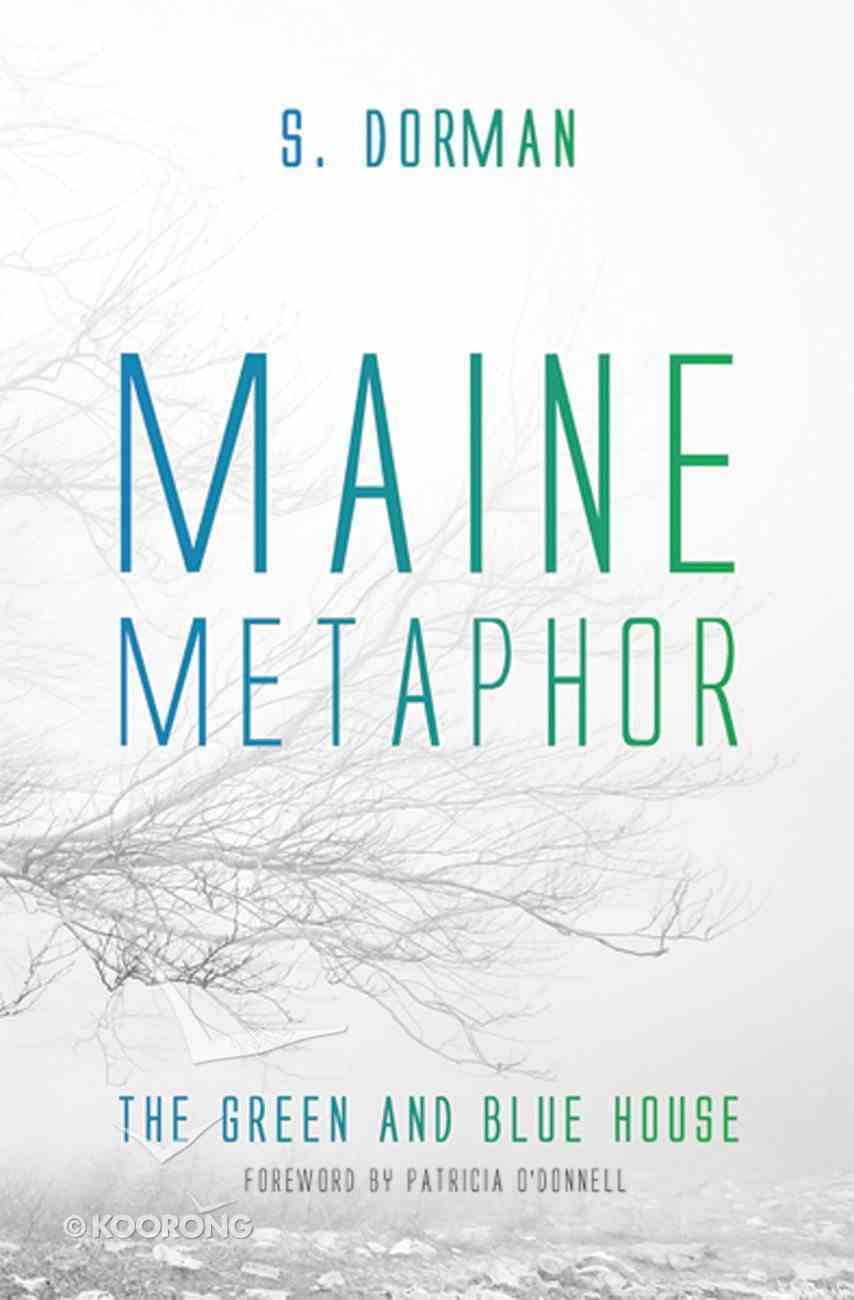 Maine Metaphor: The Green and Blue House eBook
