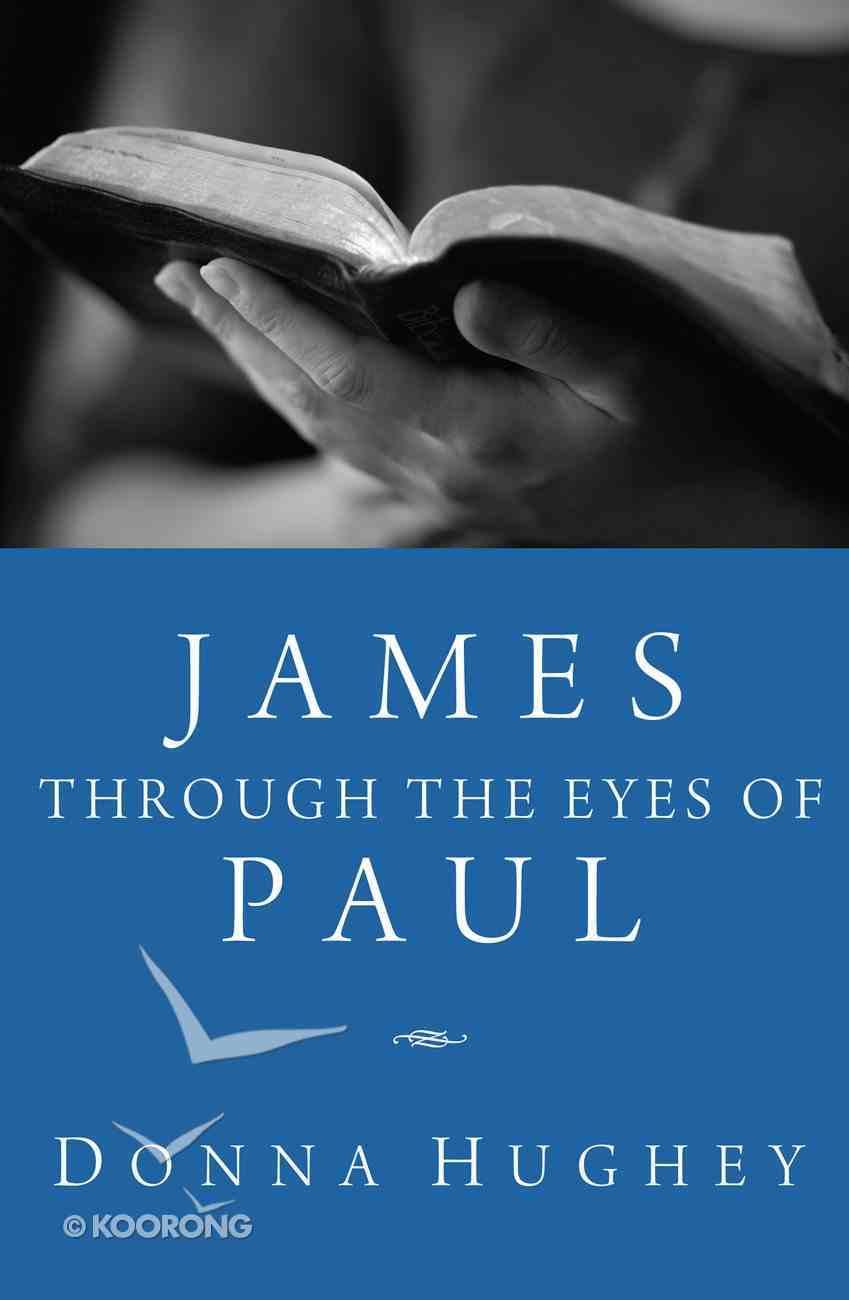 James Through the Eyes of Paul eBook