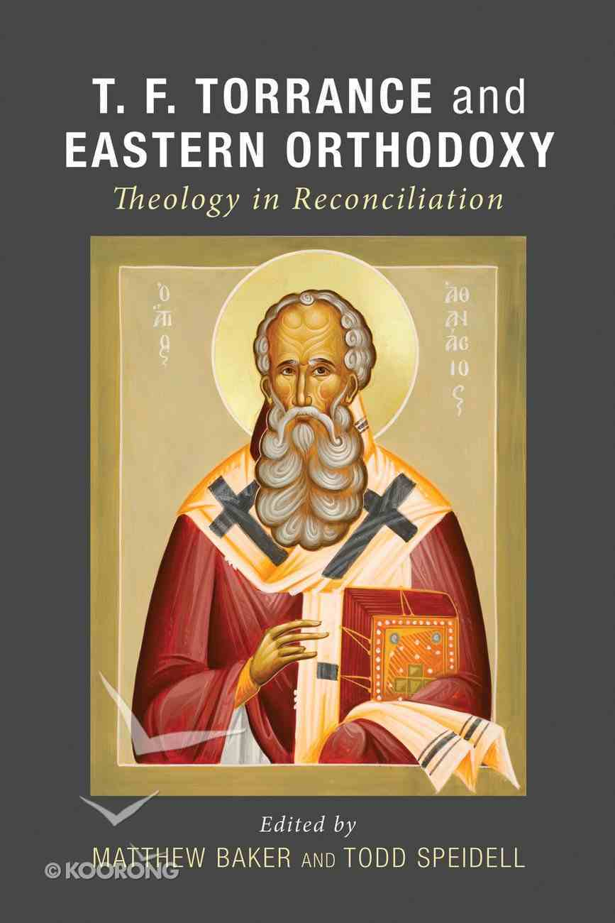 T. F. Torrance and Eastern Orthodoxy eBook