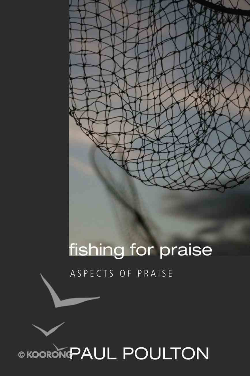 Fishing For Praise eBook