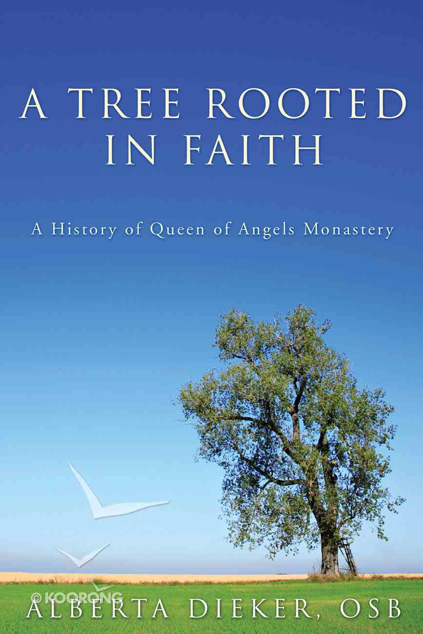 A Tree Rooted in Faith eBook