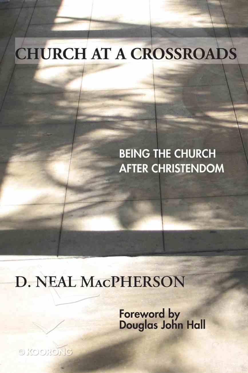 Church At a Crossroads eBook
