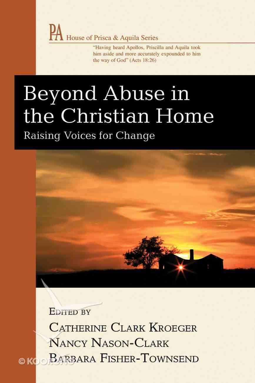Beyond Abuse in the Christian Home eBook