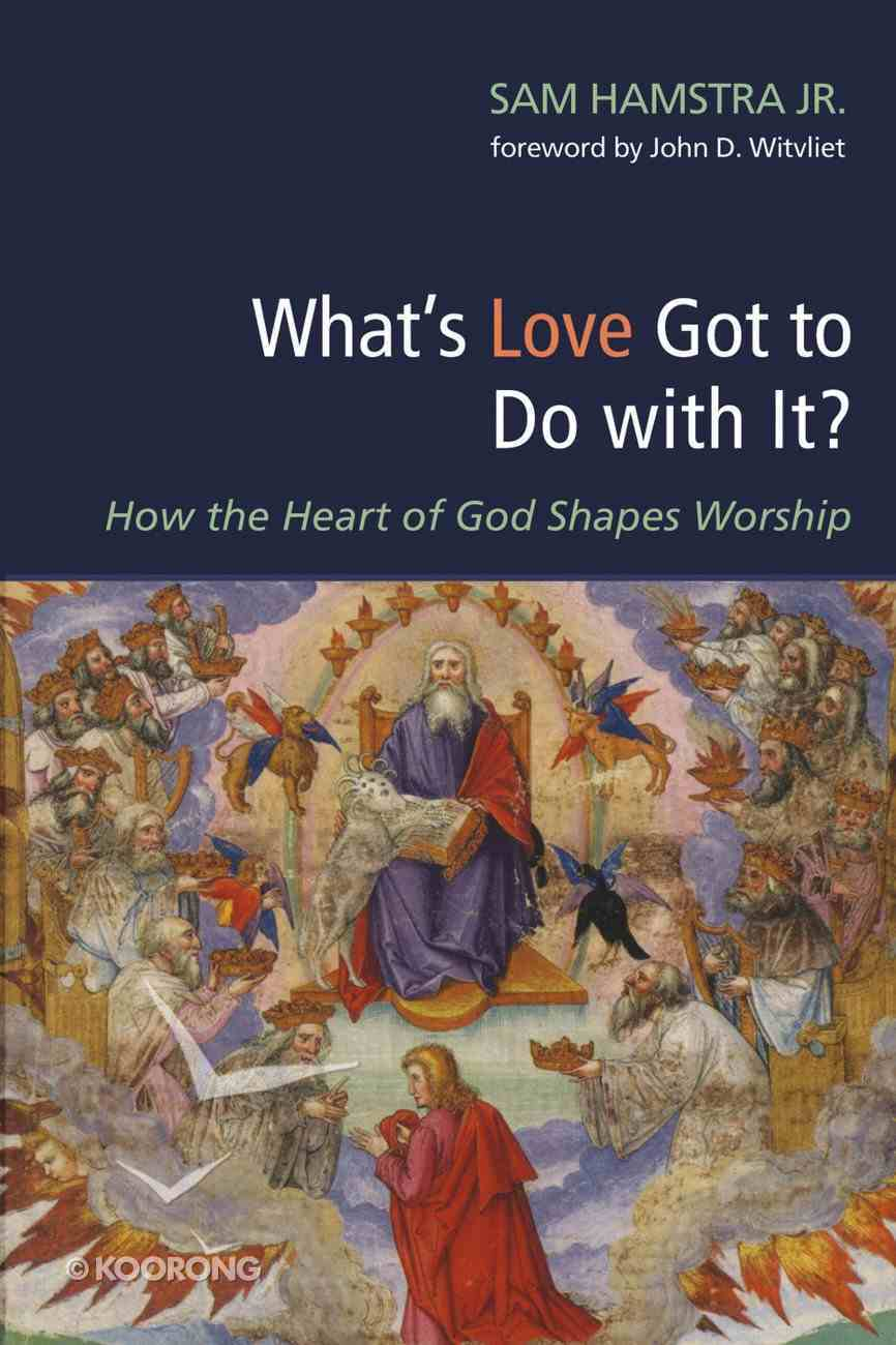 What's Love Got to Do With It? eBook