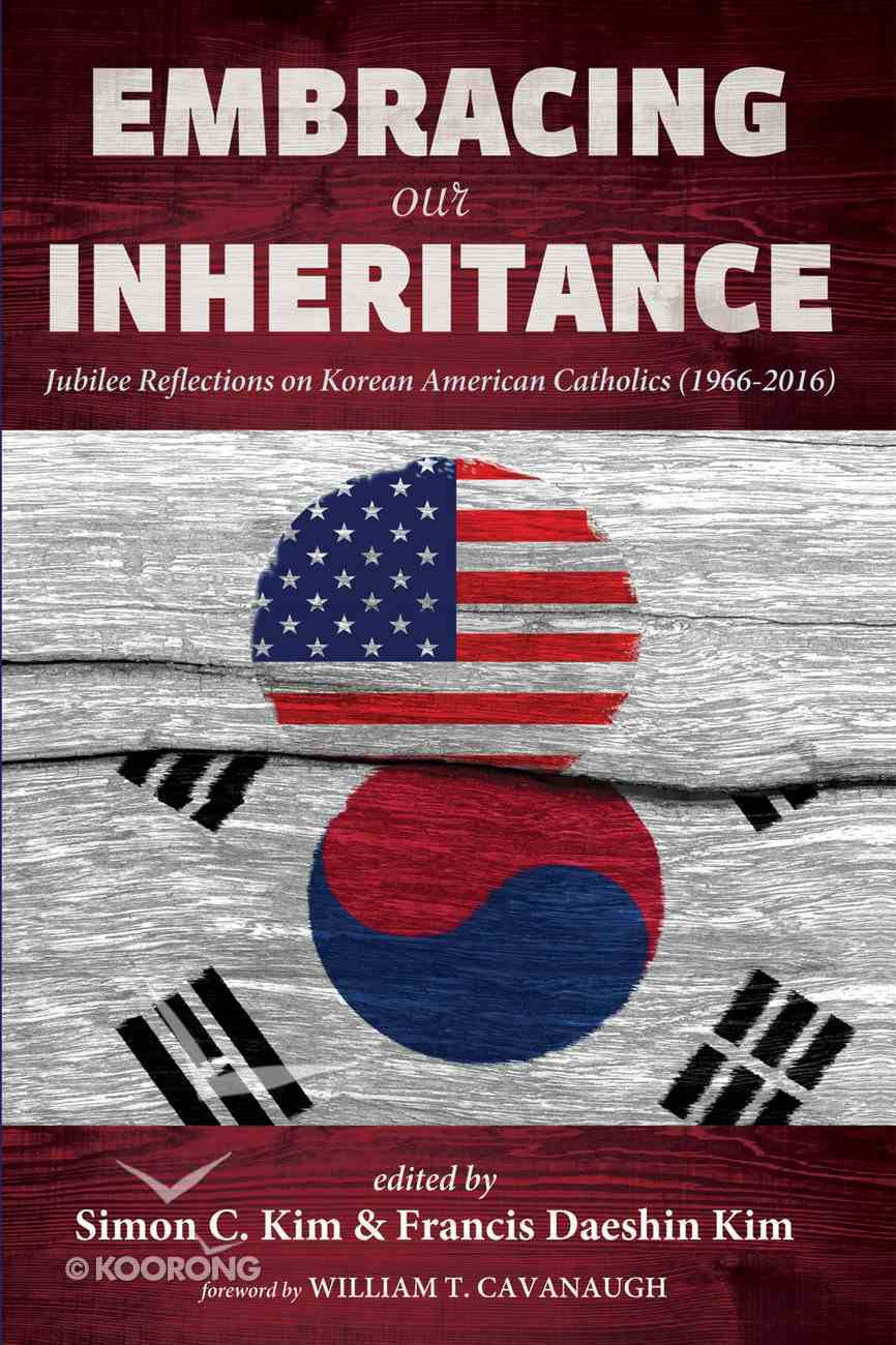 Embracing Our Inheritance eBook