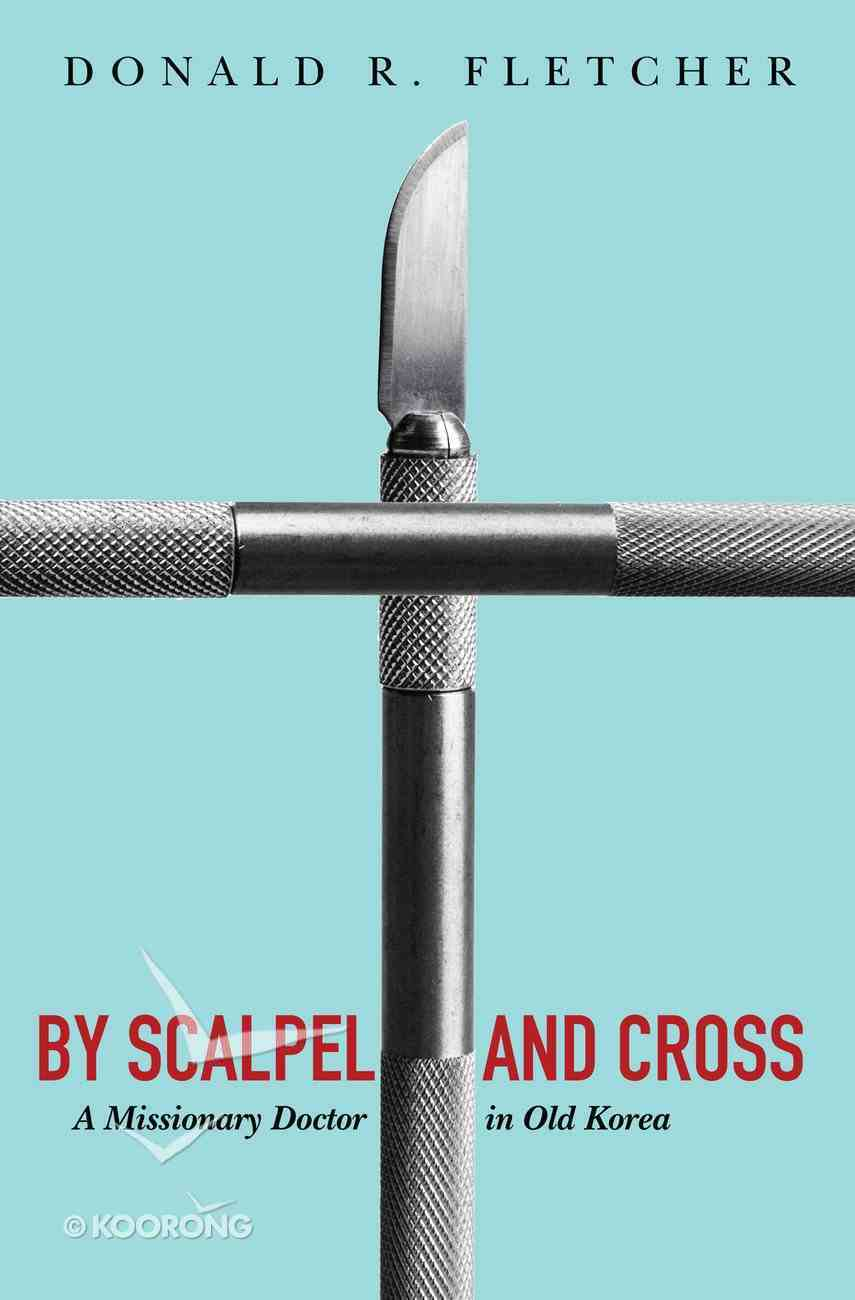 By Scalpel and Cross eBook