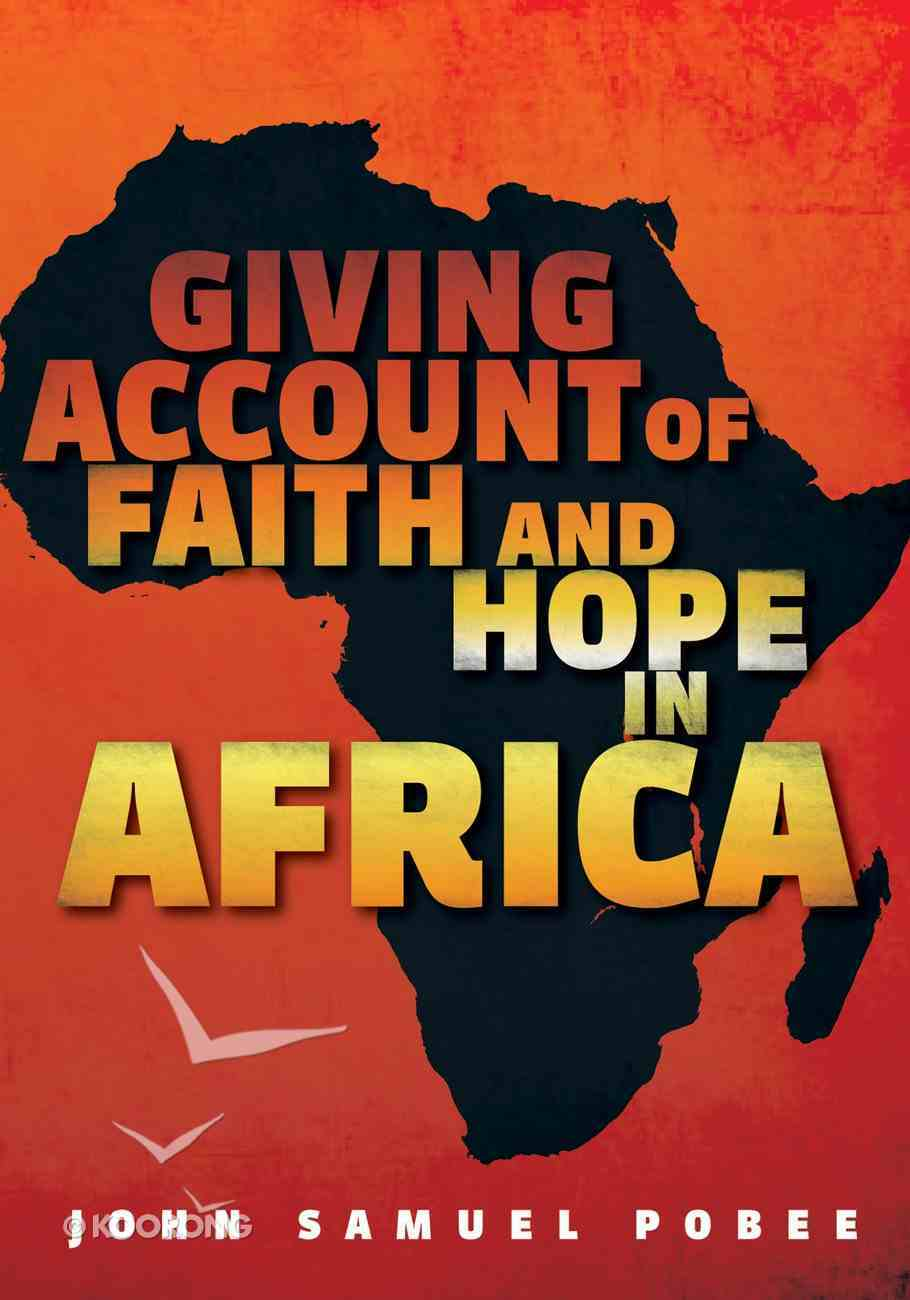Giving Account of Faith and Hope in Africa eBook