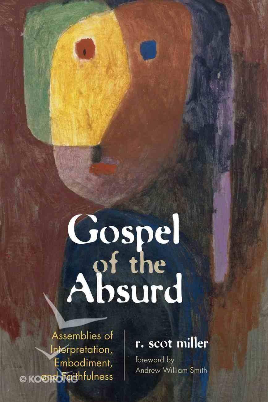 Gospel of the Absurd eBook