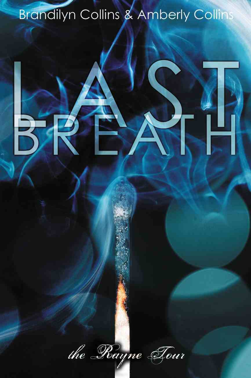Last Breath (Unabridged, 6 CDS) (#02 in The Rayne Tour Audio Series) CD