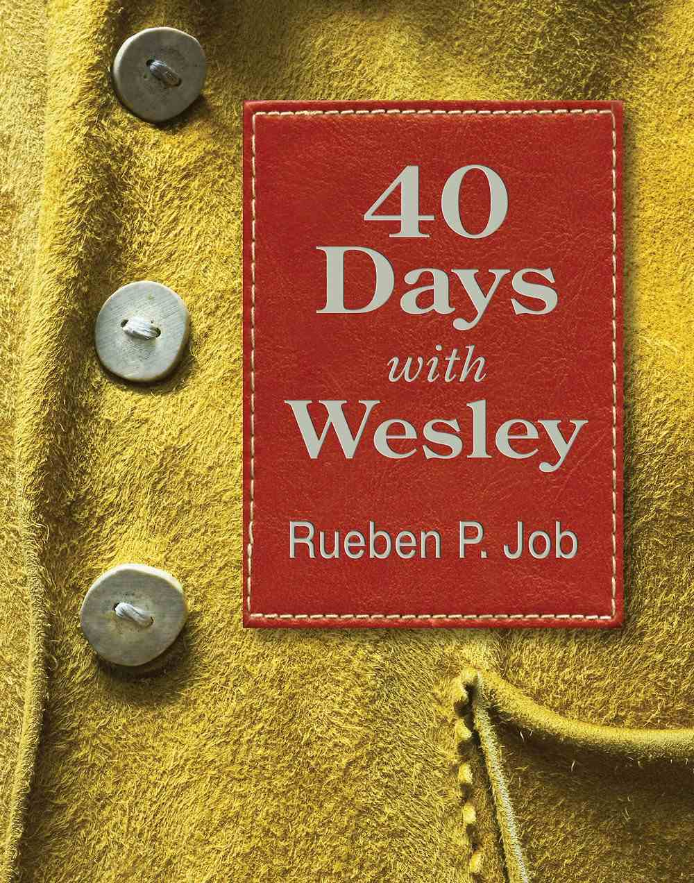 40 Days With Wesley eBook