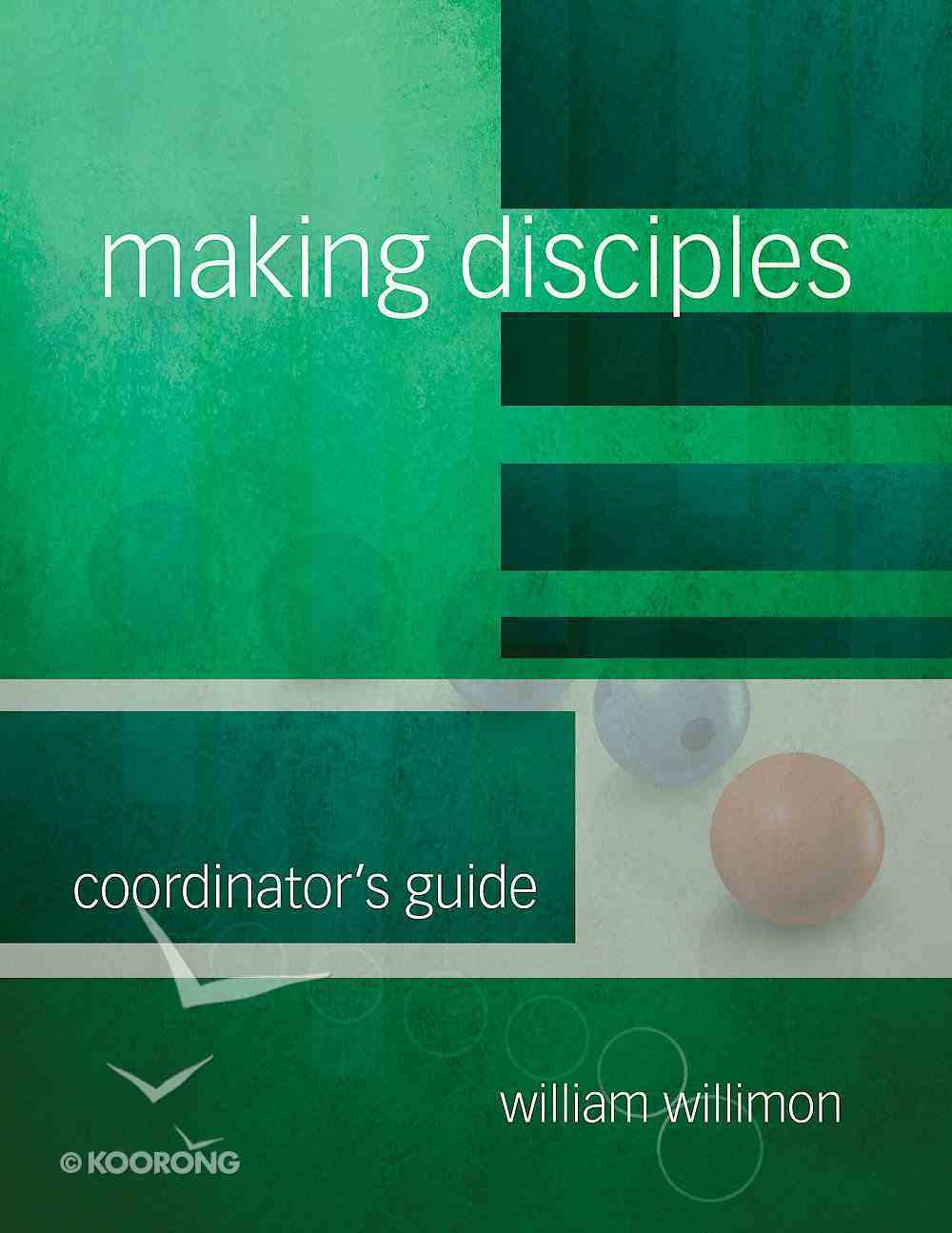 Making Disciples: Coordinator's Guide eBook