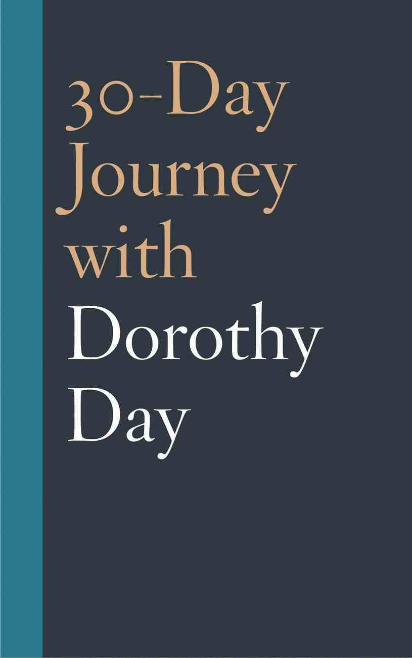 30-Day Journey With Dorothy Day eBook