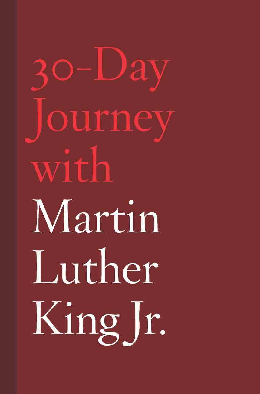 30-Day Journey With Martin Luther King Jr. eBook