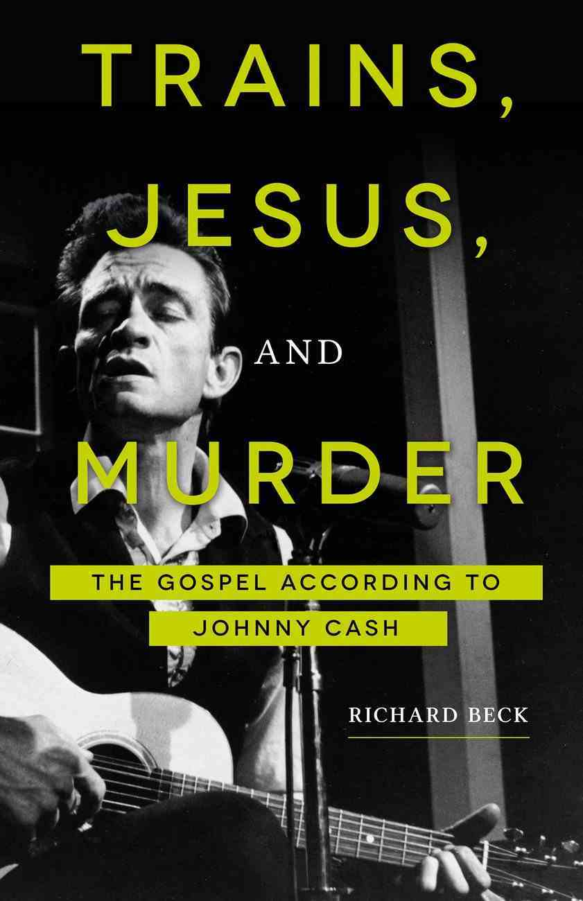 Trains, Jesus, and Murder eBook