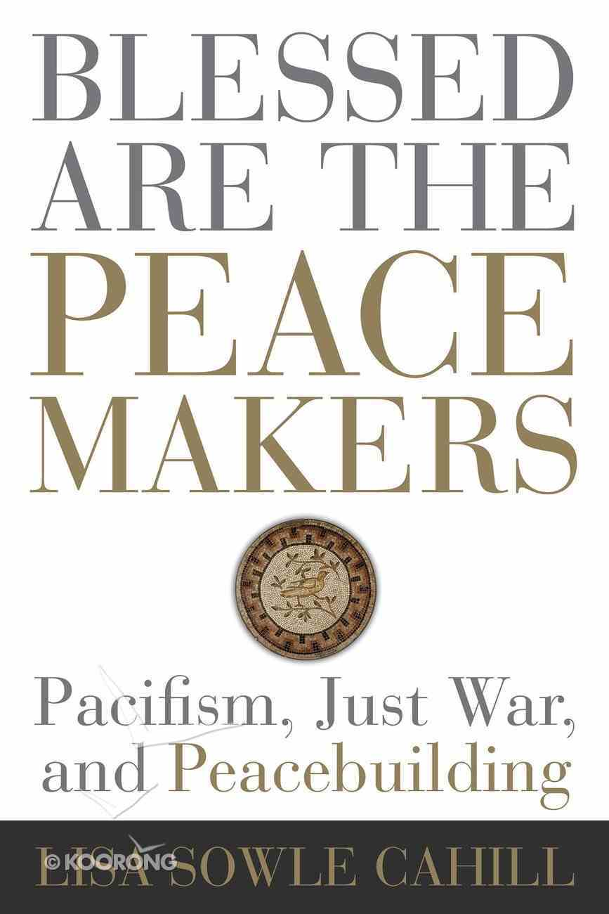 Blessed Are the Peacemakers eBook