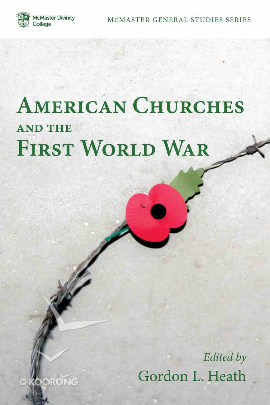 American Churches and the First World War eBook