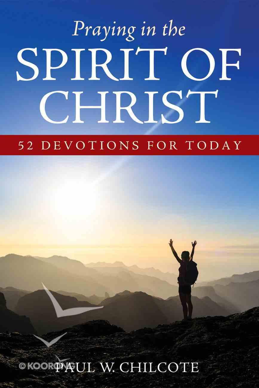 Praying in the Spirit of Christ eBook