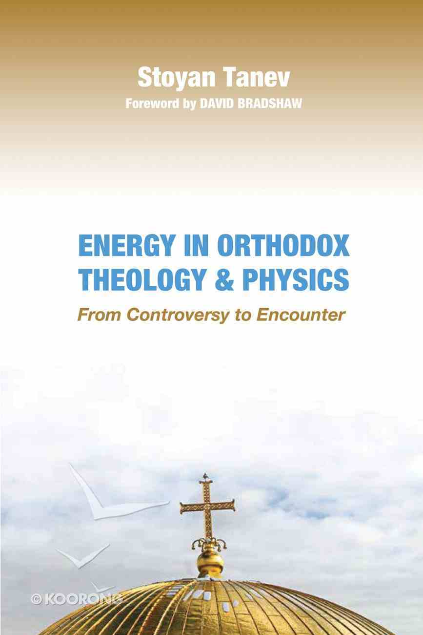 Energy in Orthodox Theology and Physics eBook