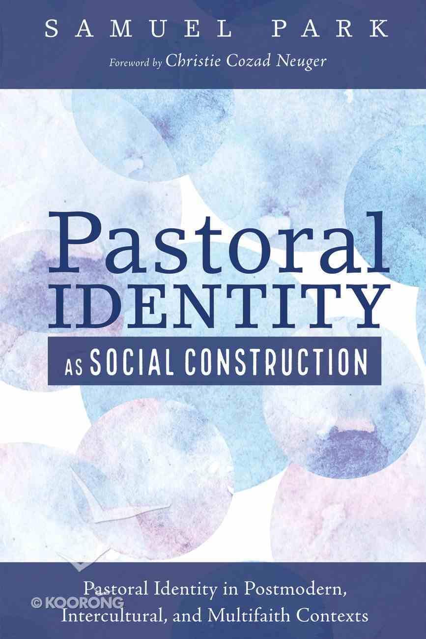 Pastoral Identity as Social Construction eBook