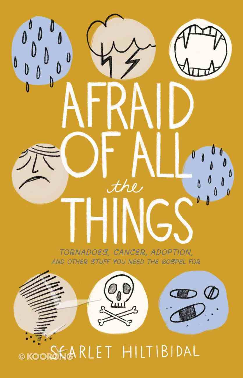 Afraid of All the Things eBook