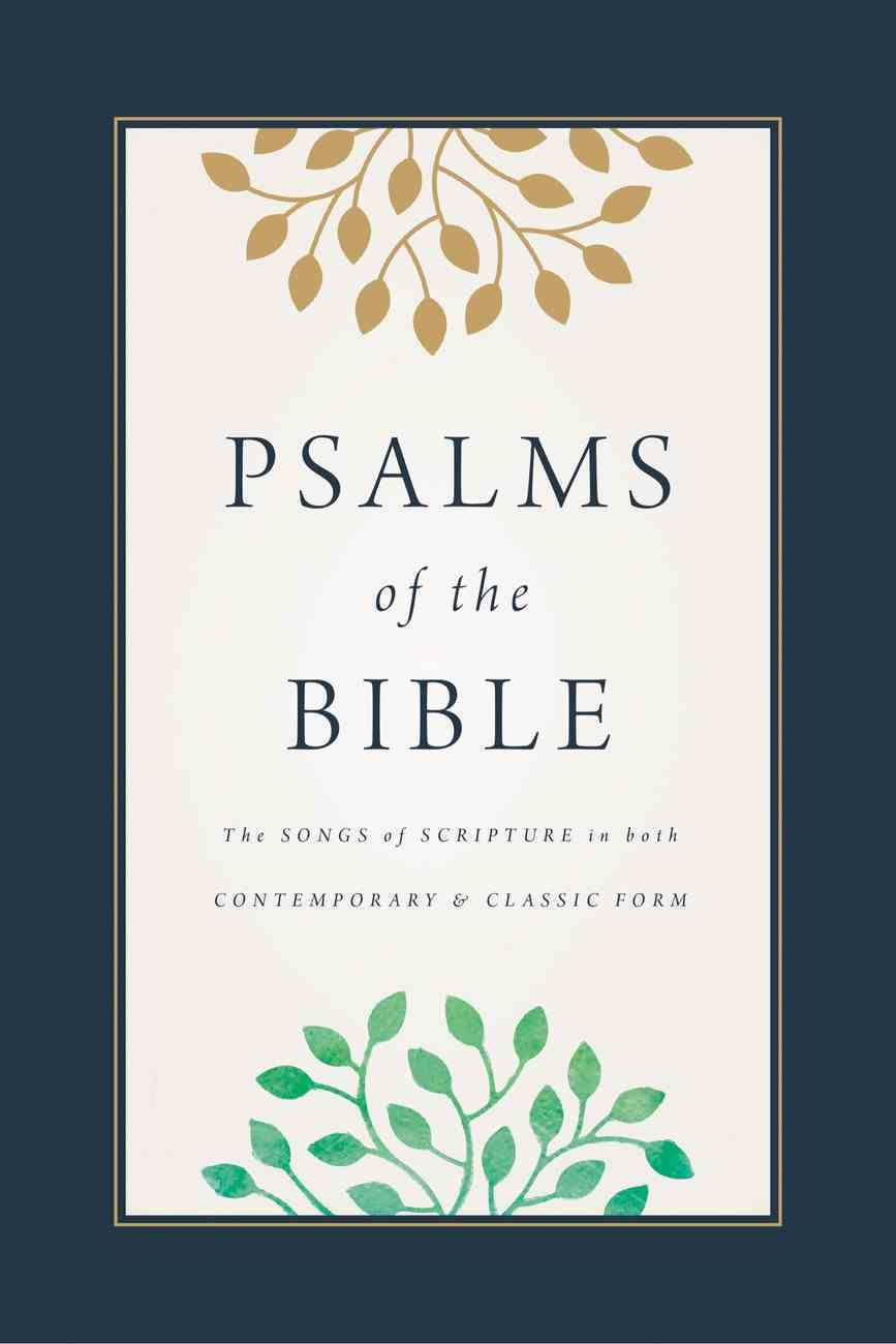 Psalms of the Bible: The Songs of Scripture in Both Contemporary and Classic Form (Black Letter Edition) eBook
