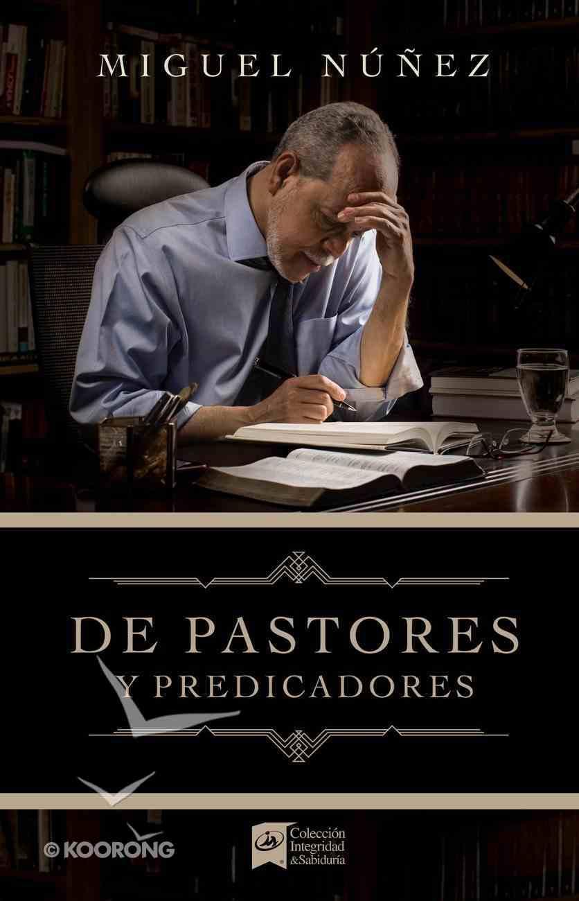 De Pastores Y Predicadores eBook