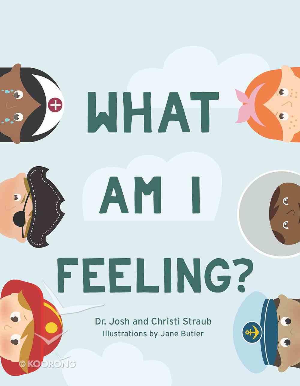 What Am I Feeling? eBook