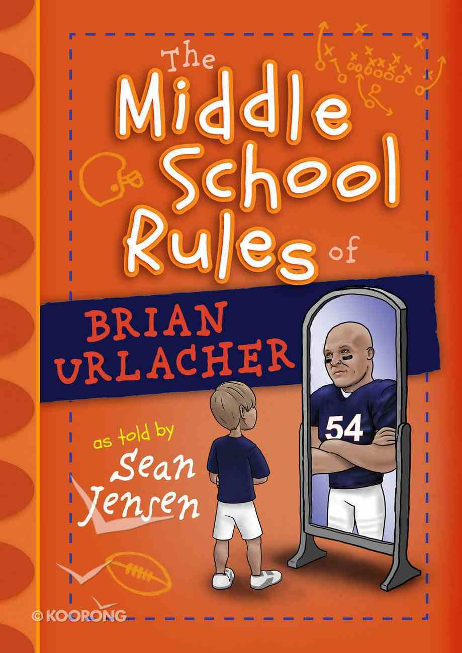 The Middle School Rules of Brian Urlacher eAudio Book