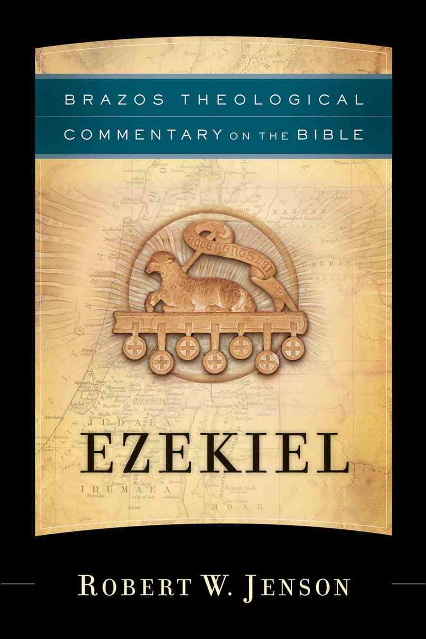 Ezekiel (Brazos Theological Commentary On The Bible Series) Paperback