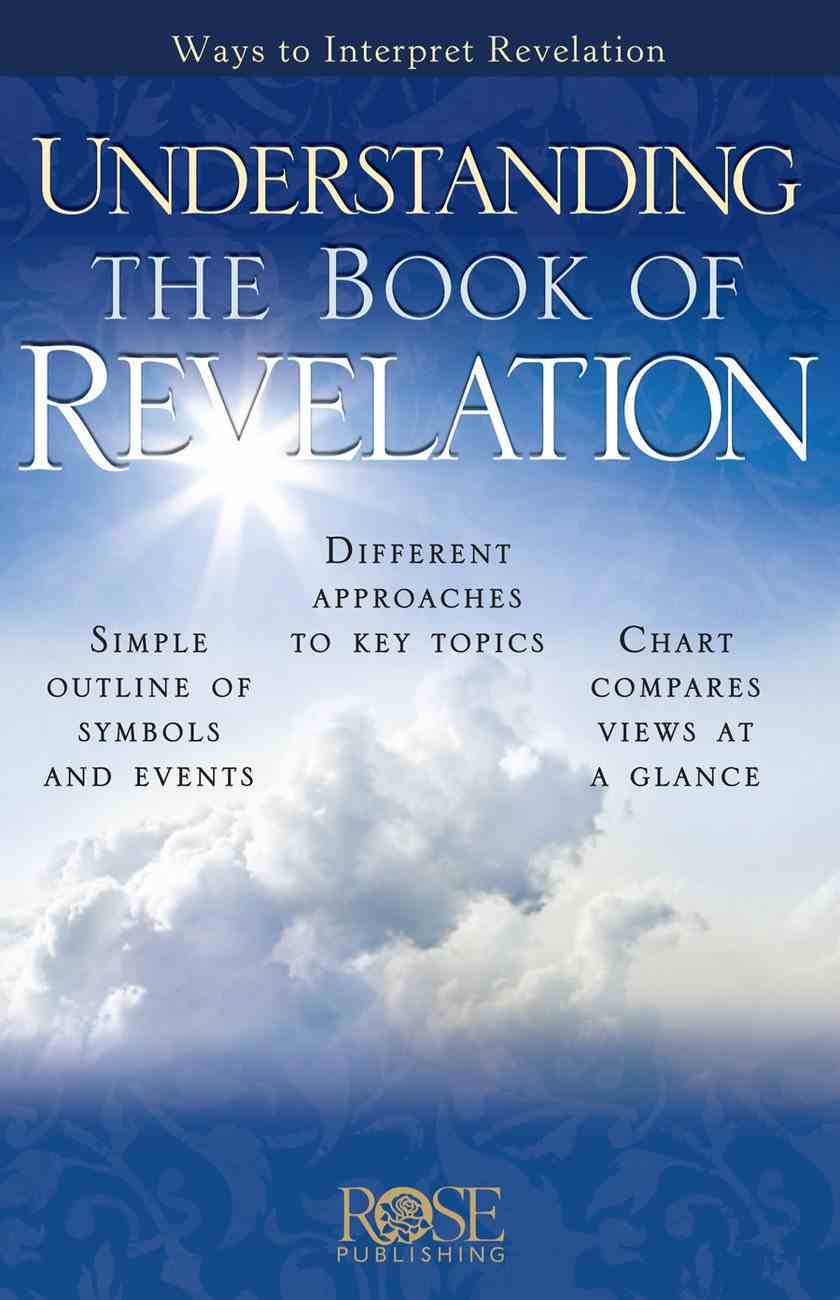 Understanding the Book of Revelation (5 Pack) (Rose Guide Series) Pamphlet