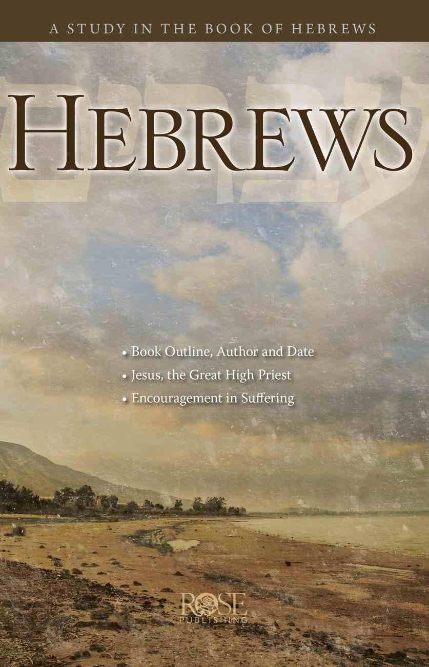 Book of Hebrews (Rose Guide Series) Pamphlet