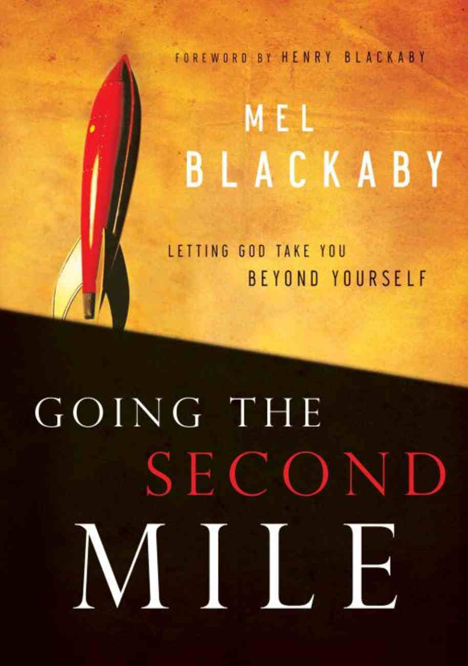 Going the Second Mile Paperback