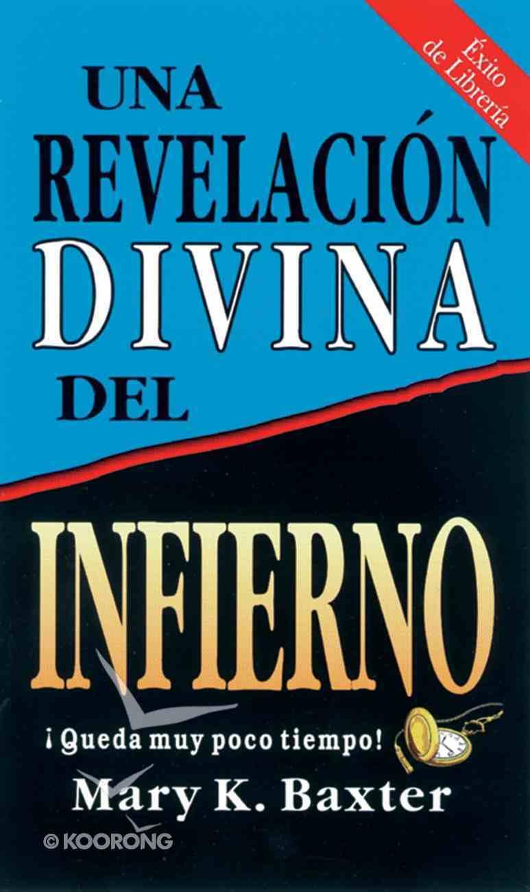 Una Revelacin Divina Del Infierno eBook