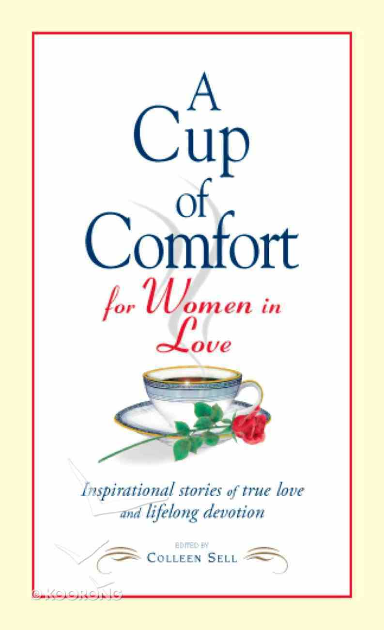 A Cup of Comfort For Women in Love eBook