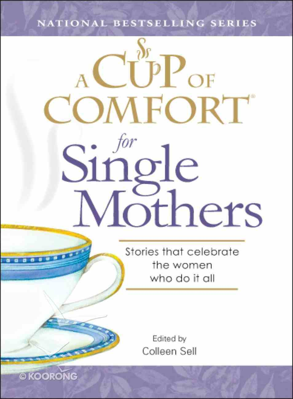 A Cup of Comfort For Single Mothers eBook