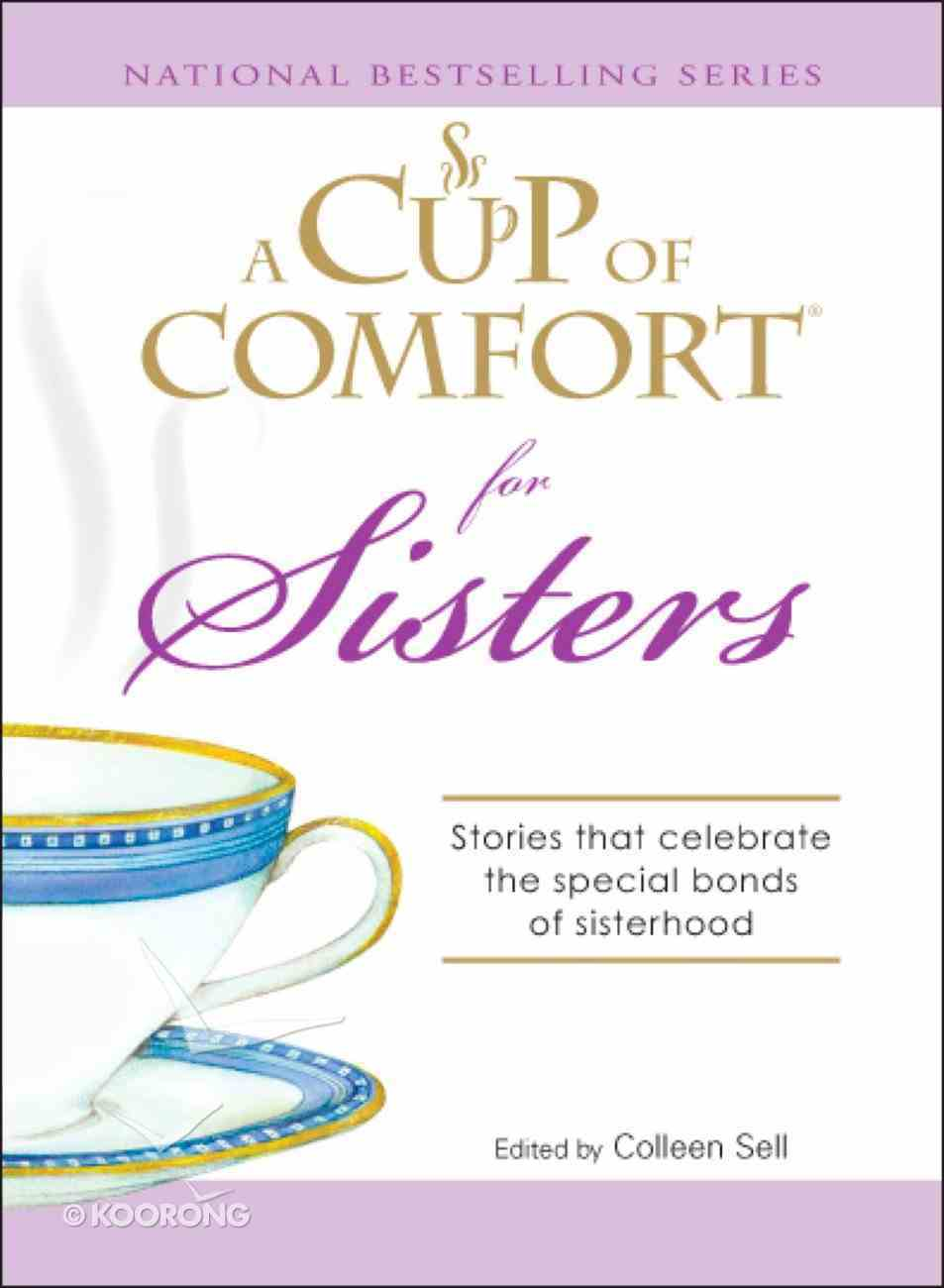 A Cup of Comfort For Sisters eBook
