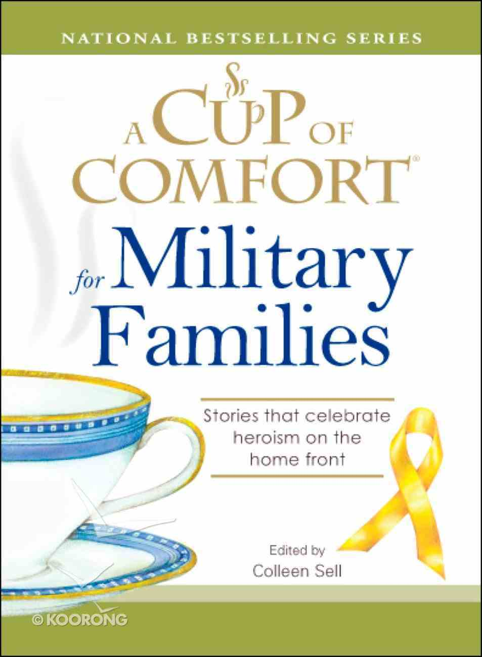 A Cup of Comfort For Military Families eBook