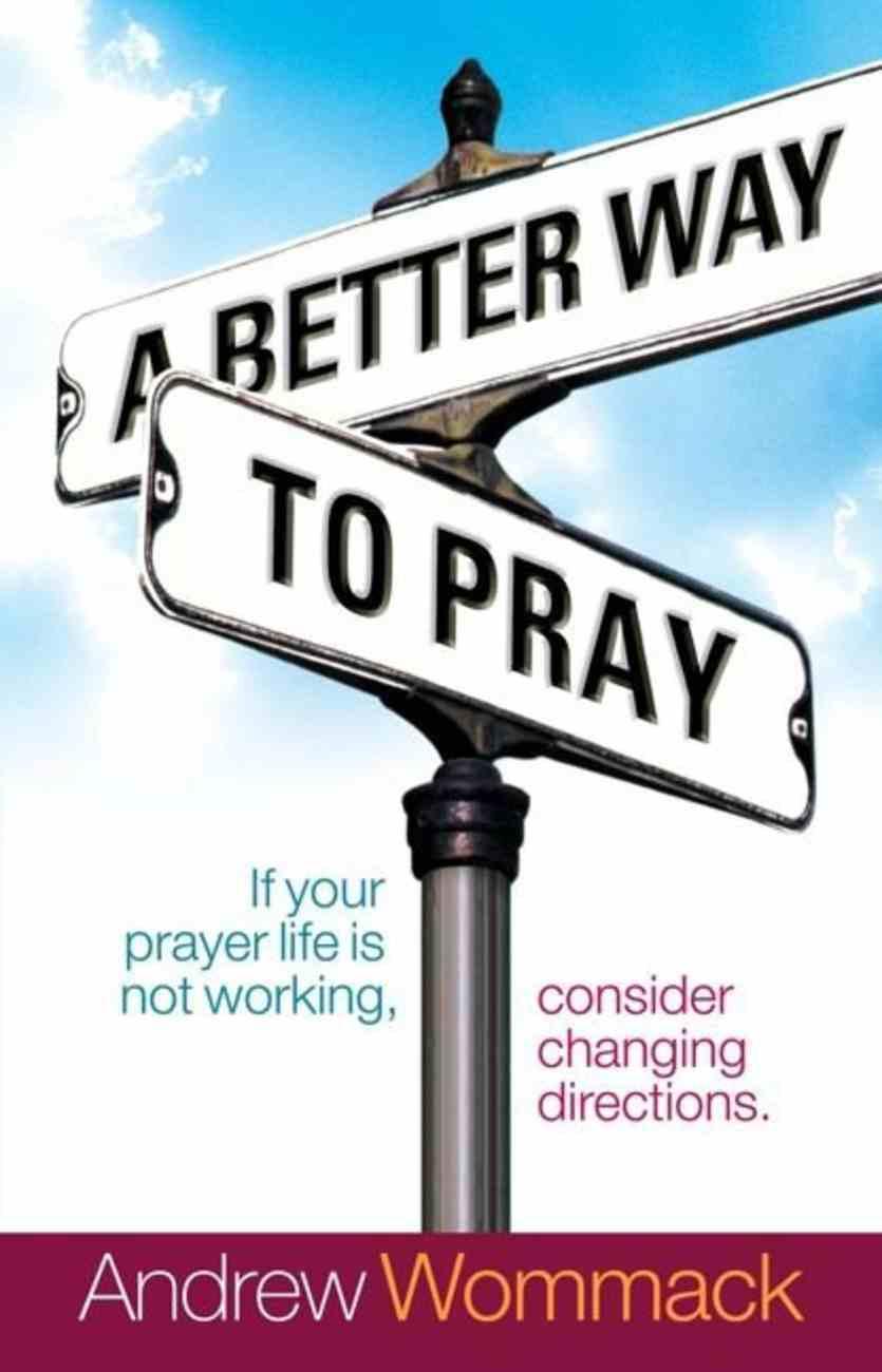 A Better Way to Pray eBook
