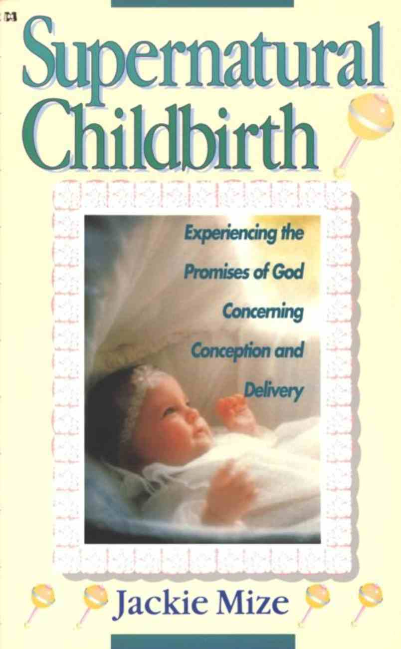 Supernatural Childbirth eBook