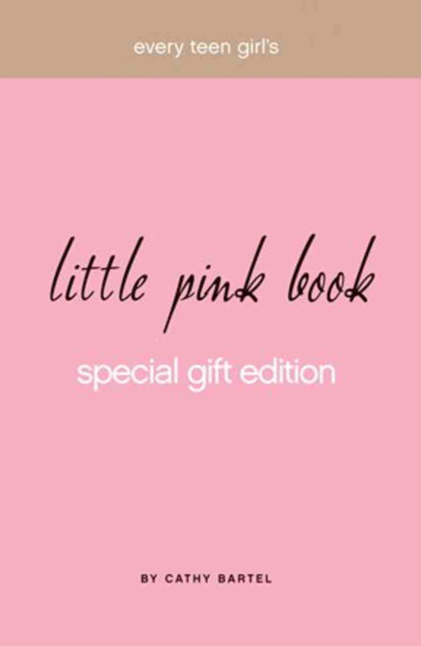 Every Teen Girl's Little Pink Book Special Gift Edition (Little Pink Book Series) eBook