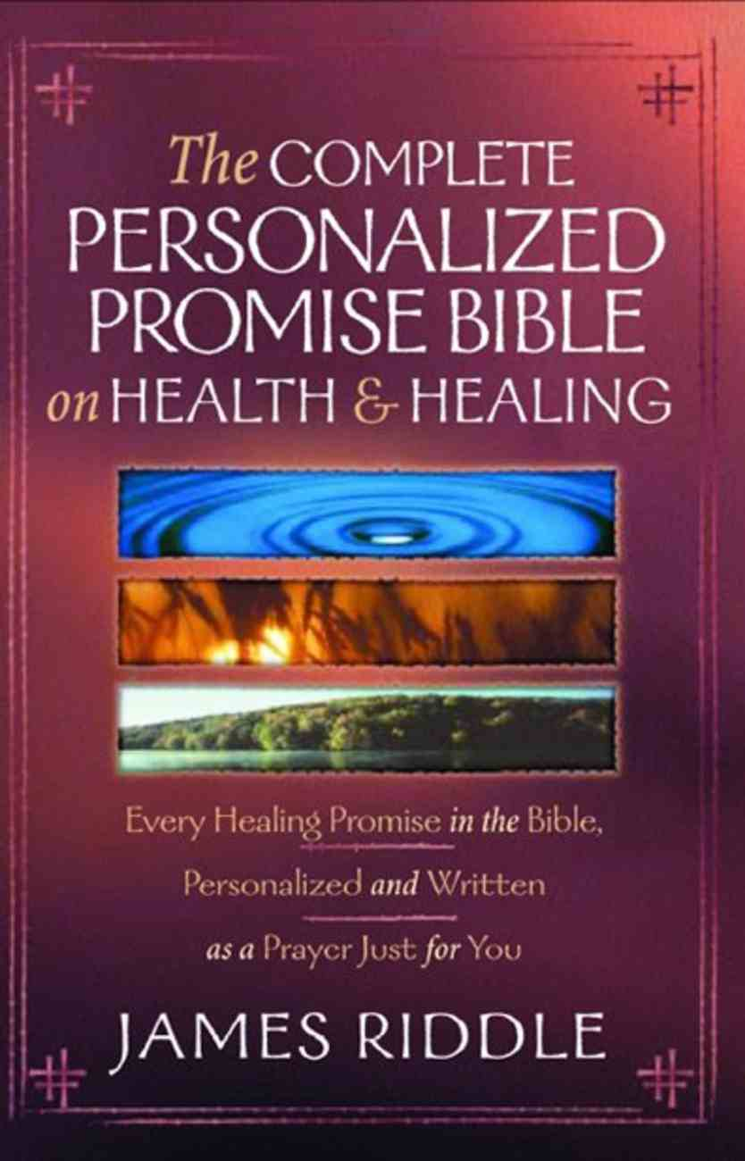 The Complete Personalized Promise Bible on Health and Healing eBook