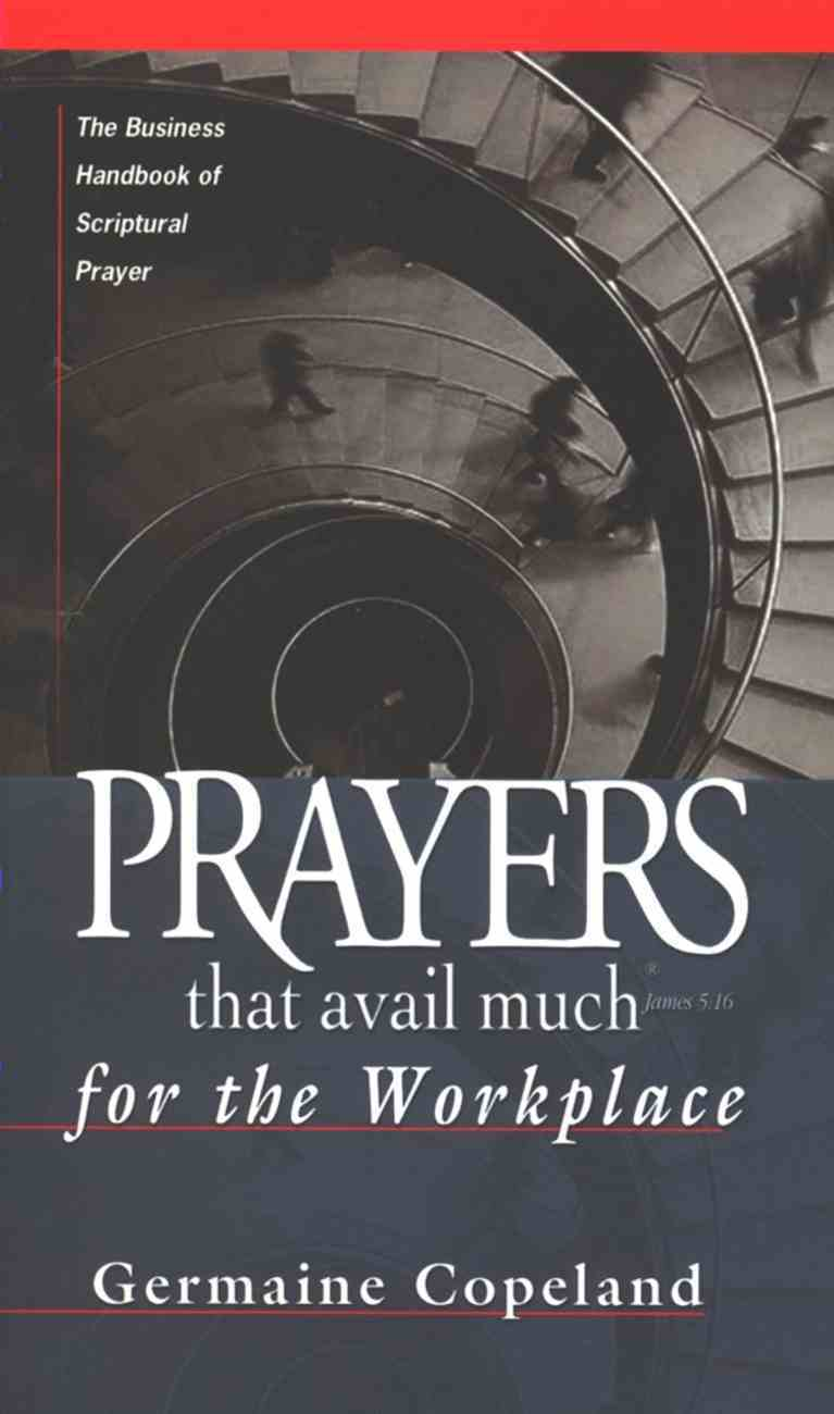 Prayers That Avail Much For the Workplace (Prayers That Avail Much Series) eBook