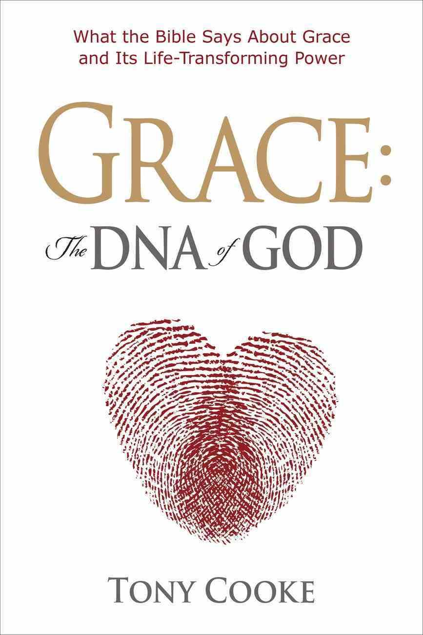 Grace, the DNA of God eBook