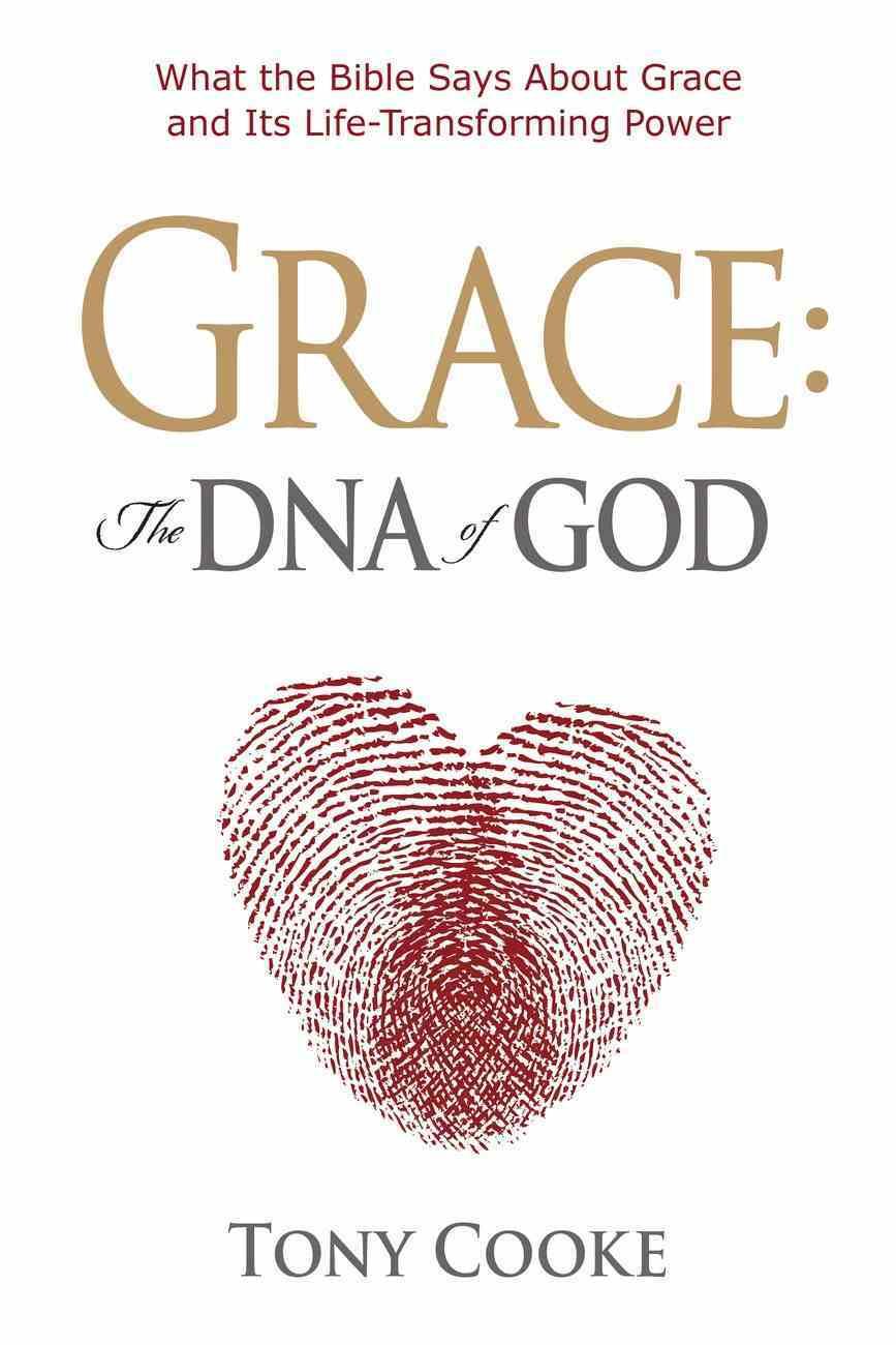 Grace, the DNA of God Paperback