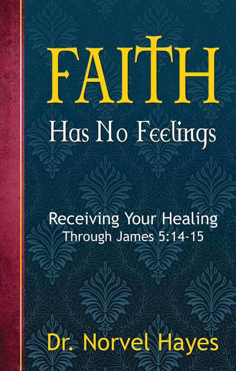 Faith Has No Feelings eBook