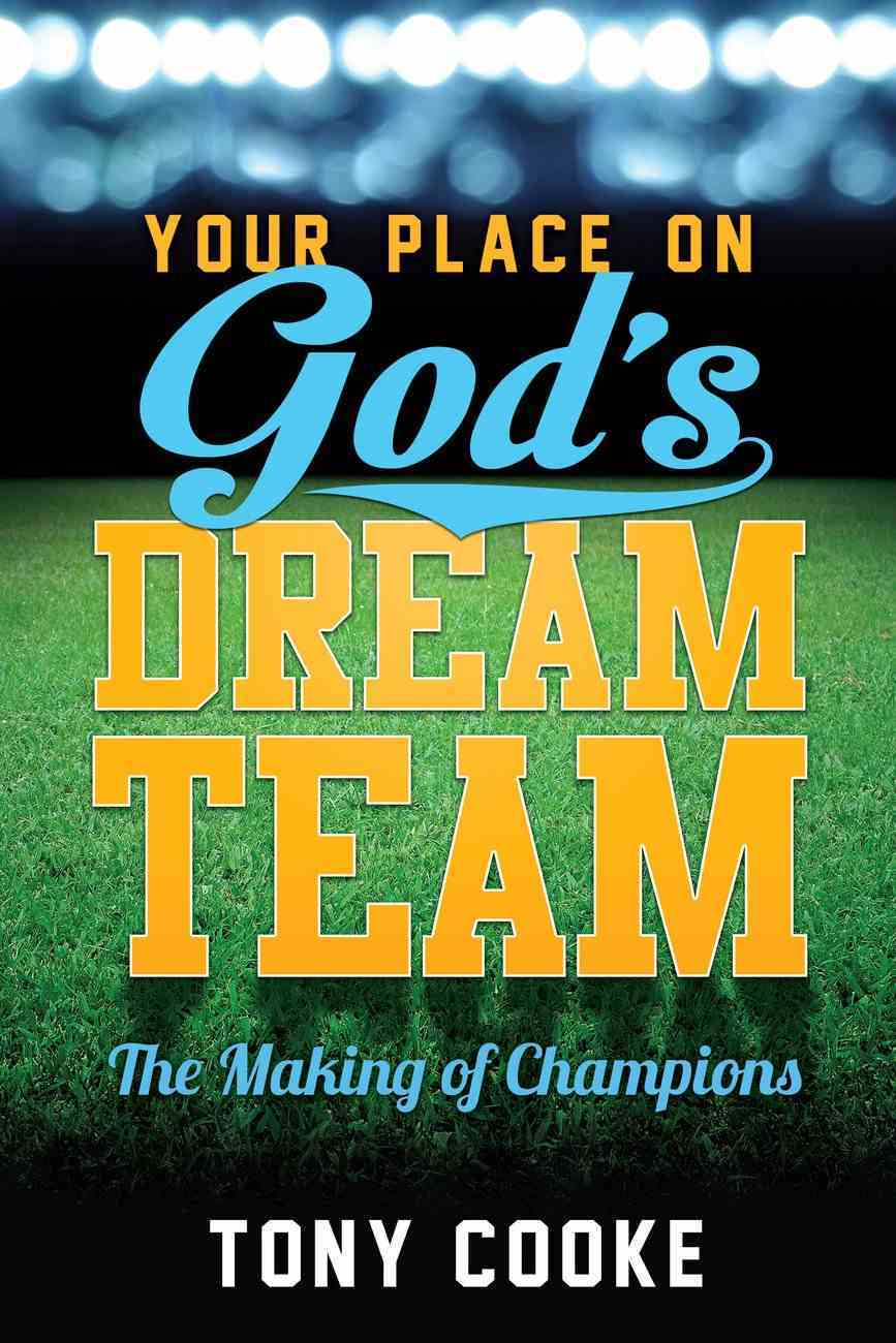 Your Place on God's Dream Team eBook