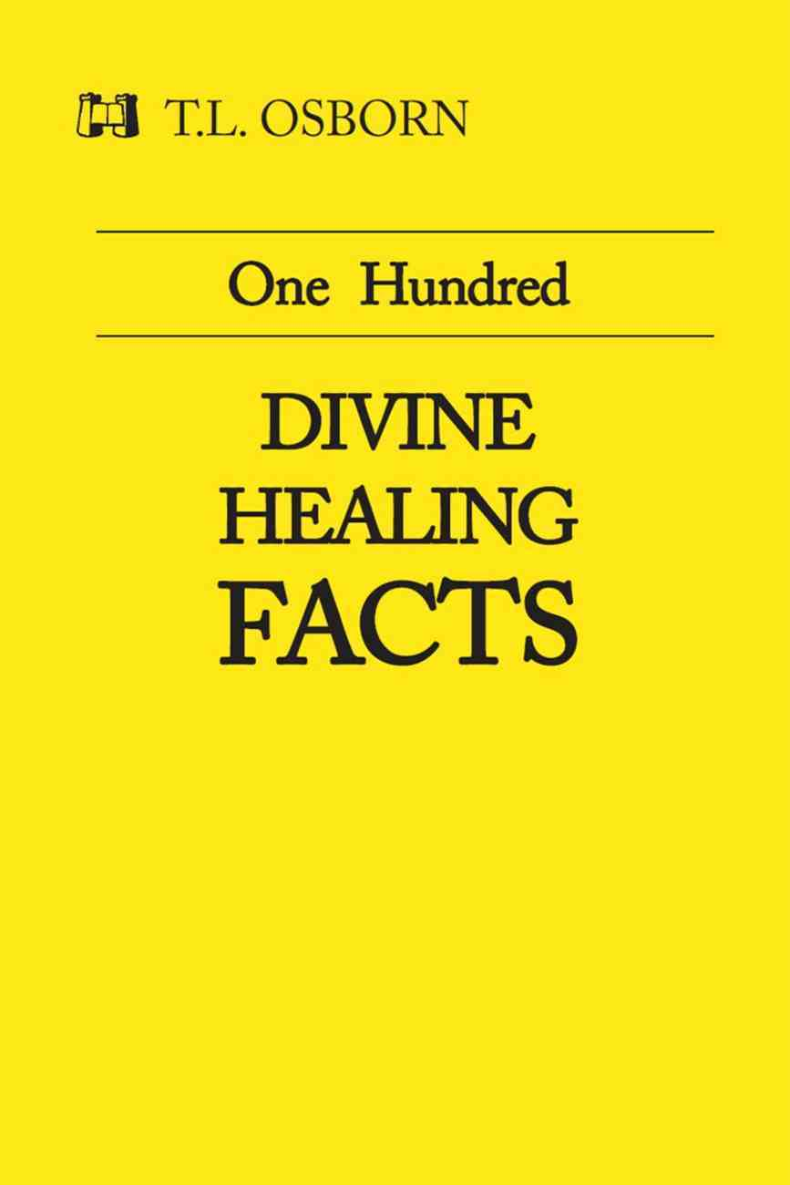 One Hundred Divine Healing Facts eBook